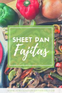 Sheet Pan Fajitas - Share on Pinterest!