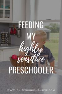 Feeding My Highly Sensitive Preschooler